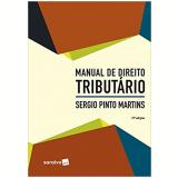 Manual de Direito Tributário - Sergio Pinto Martins