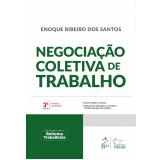 Negociação Coletiva de Trabalho - Enoque Ribeiro dos Santos