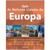 Guia as Melhores Cidades da Europa - Footprint