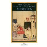 Histórias Maravilhosas de Andersen - Hans Christian Andersen
