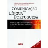 Comunicação em Língua Portuguesa - João Bosco Medeiros, Maria Margarida de Andrade