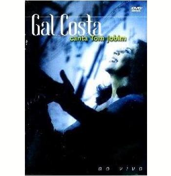 Gal Costa - Canta Tom Jobim (DVD)