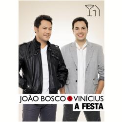 DVD - João Bosco e Vinícius - A Festa - João Bosco e Vinícius - 602537114337