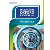 Dicionario Oxford Escolar De Matematica -