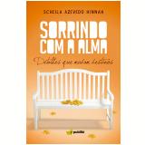 Sorrindo com a alma (Ebook) - Scheila Azevedo Hinnah