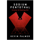 Sodium Pentothal Oriental 34 Reading 254 (Ebook) -
