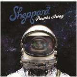 Sheppard - Bombs Away (CD) - Sheppard