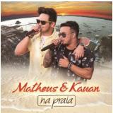 Matheus & Kauan - Na Praia (CD) - Matheus & Kauan