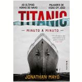 Titanic - Minuto a Minuto - Jonathan Mayo
