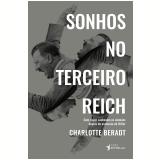 Sonhos no Terceiro Reich - Charlotte Beradt