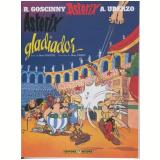 Asterix Gladiador - A. Uderzo, R. Goscinny