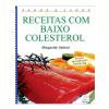 Receitas com Baixo Colesterol