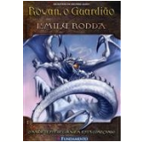 Rowan, O Guardi�o (Vol. 1) - Emily Rodda