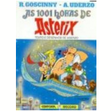 As 1001 Horas de Asterix - Albert Uderzo, René Goscinny