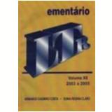 Ement�rio 2003 a 2005 Vol. 12 - Armando Casimiro Costa e Sonia Regina Claro