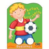 Lucas, O Artilheiro - CMS Editora