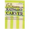 68 Contos de Raymond Carver