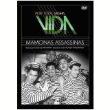 Por Toda Minha Vida - Mamonas Assassinas (DVD) - Mamonas Assassinas