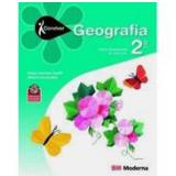 Geografia 2º Ano  - Miriam Orensztejn, Neuza Sanchez Guelli