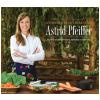 A Cozinha Vegetariana de Astrid Pfeiffer