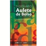Dicionário Aulete de Bolso da Língua Portuguesa - Editora L&pm