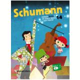 Schumann (Vol.14) - Robert Alexander Schumann