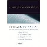 Ética Empresarial - Fernando de Almeida Santos