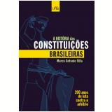 A História das Constituições Brasileiras (Ebook) -  Marco Antonio Villa