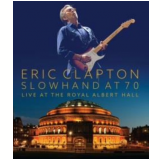 Eric Clapton- Slowhand At 70 (Blu-Ray) - Eric Clapton