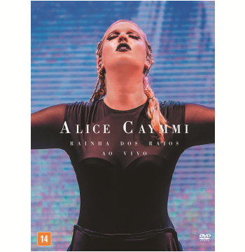 Alice Caymmi - Rainha dos Raios (DVD)