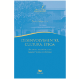 Desenvolvimento, Cultura, Ética - Paulo Margutti