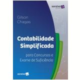 Contabilidade Simplificada para Concursos e Exame de Suficiência - José Gilson Das Chagas