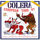 Cólera - European Tour ´87 Live (Digipack Deluxe) (CD) - Cólera