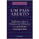 Um País Aberto - Otavio Frias Filho, José Marques de Melo, Carlos Eduardo Lins da Silva ...