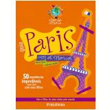 Guia Paris com as Crianças - Anna Chaia, Adriana Moller