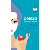Beleza - Heloisa Noronha, Lilian Rossetti