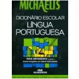 Michaelis: Dicionário Escolar Língua Portuguesa - Editora Melhoramentos