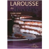 Larousse do Chocolate - Pierre Hermé