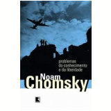Problemas do Conhecimento e da Liberdade - Noam Chomsky