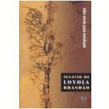 Não Verás País Nenhum - Ignácio de Loyola Brandão