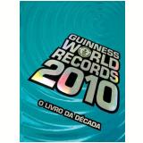 Guinness World Records 2010 - Guinness Publishing