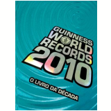 Guinness World Records 2010 - Guinness Publishing