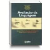 Avaliação da Linguagem Teoria e Prática do Processo de Avaliação do Comportamento - V. M. Acosta
