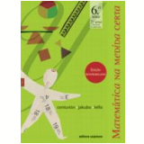 Matem�tica Na Medida Certa - 7� Ano - Ensino Fundamental II - Marilia Centurion, Jos� Jakubovic, Marcelo Lellis