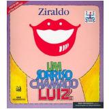 Sorriso Chamado Luiz, um - Ziraldo