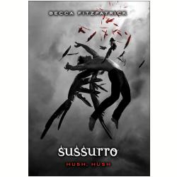 Livros - Hush, Hush - Sussurro - Becca Fitzpatrick - 9788598078786