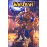WarCraft - Lendas (Vol. 4) - Jae-Hwan Kim, Richard A. Knaak, Dan Jolley ...