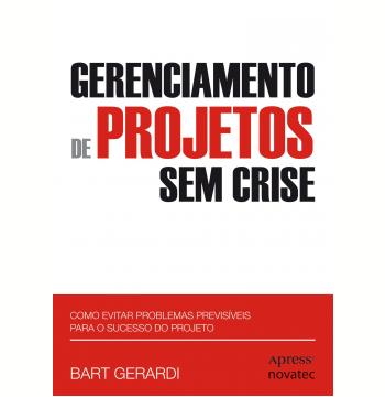 Gerenciamento de Projetos Sem Crise