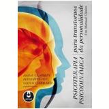Psicoterapia Psicodinâmica Para Transtornos da Personalidade - Glen O. Gabbard, John F. Clarkin, Peter Fonagy