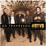 Os Travessos - Tarde Ou Cedo (CD) - Os Travessos